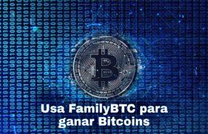 Empieza-a-usar-FamilyBTC-y-gana-bitcoins-fácilmente