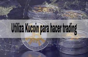 Te-explicamos-cómo-utilizar-Kucoin-para-hacer-trading-de-criptomonedas