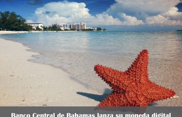 banco central de bahamas lanza su moneda digital
